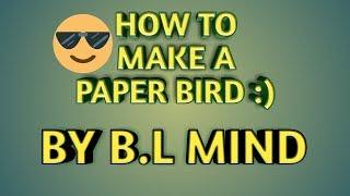 كيفية جعل ورقة الطيور // B. L العقل