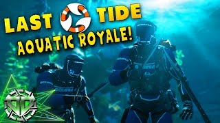 UNDERWATER PUBG AQUATIC ROYALE : Last Tide Gameplay : Early Access Battle Royale