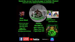 Paranormal Soup Ep 262 guest Debbie Anderson and Chris Lee