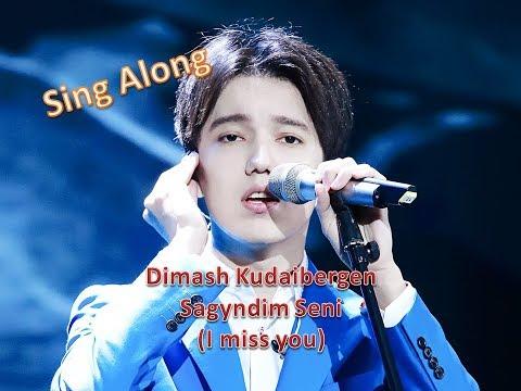 Dimash Sagyndym Seni (I Miss You) Sing Along