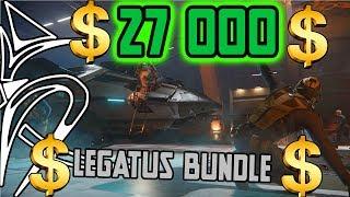 27 000 $ Legatus bundle ?! [Star Citizen]
