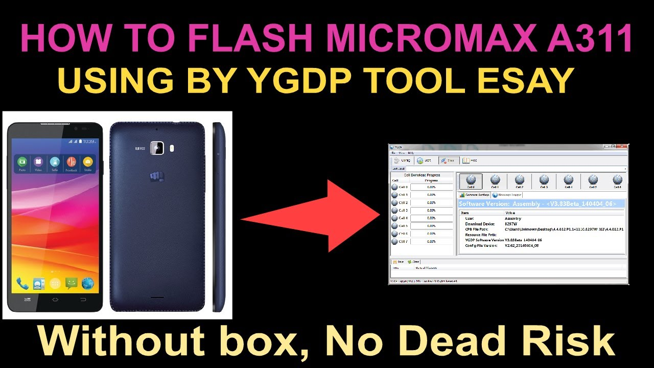 How To Flash Micomax A311 Using By YGDP Tool & Firmware