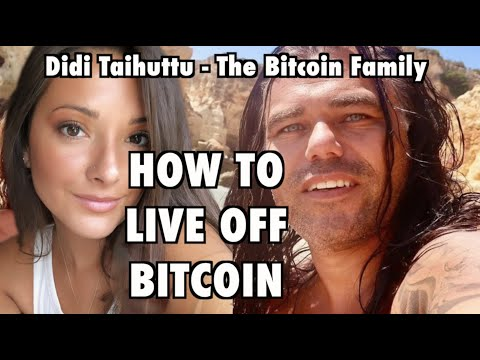 Living Off Bitcoin! Didi Taihuttu The Bitcoin Family