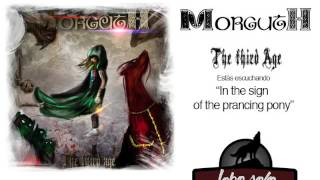 Morguth - In the sign of the prancing pony