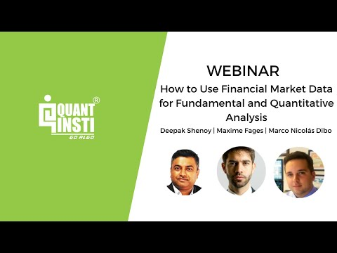 How to Use Financial Market Data for Fundamental and Quantitative Analysis - 21st Feb 2017