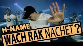 H-name _ Wach Rak Nachet ? ( Clip Officiel )