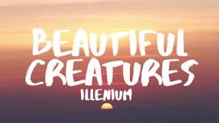 Illenium - Beautiful Creatures ft. MAX