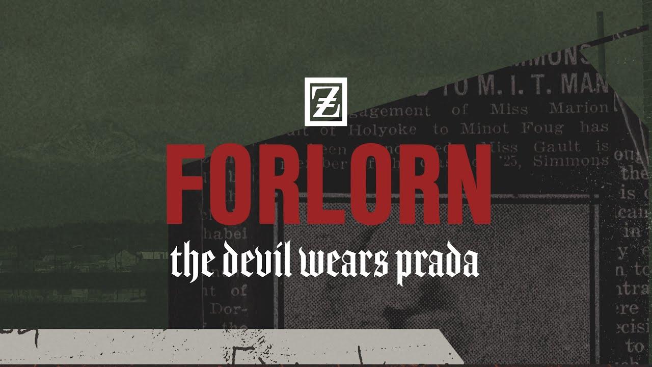 The Devil Wears Prada - Forlorn