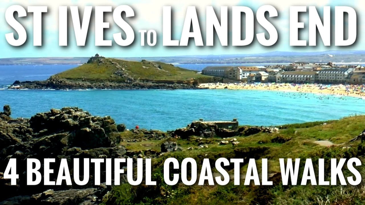 ST IVES to LANDS END (CORNWALL) 4 Beautiful Wild Coastal Walks
