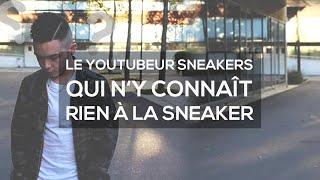 Sneak Vinceeh : Le Youtuber Sneakers qui ne connait RIEN à la Sneaker !
