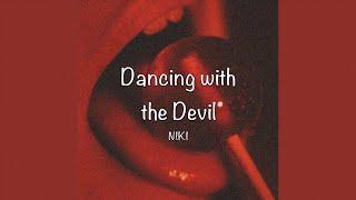Download / Dancing with the Devil - NIKI (Lyrics) /