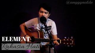 Rahasia Hati - Element (Live Cover Anggy Naldo)