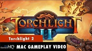 Torchlight 2 Mac gameplay by MacGamerHQ.com