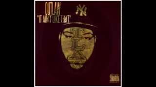 last outlaw it ain t like that