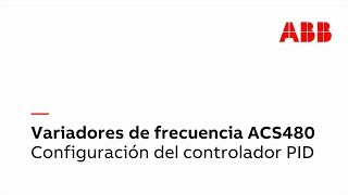 Video: ACS480 - Configuración del controlador PID