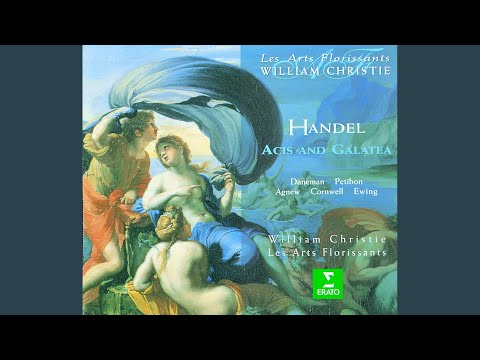 "Acis And Galatea, HWV 49a, Act 2: No. 17, Trio, ""The Flocks Shall Leave The Mountains"" (Acis,..."
