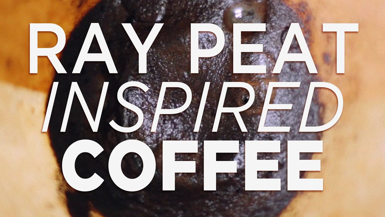 Ray peat coffee