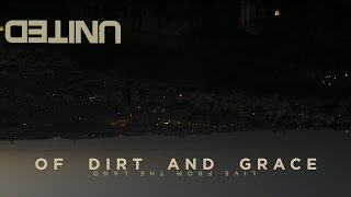 of Dirt and Grace Preview -- Hillsong UNITED