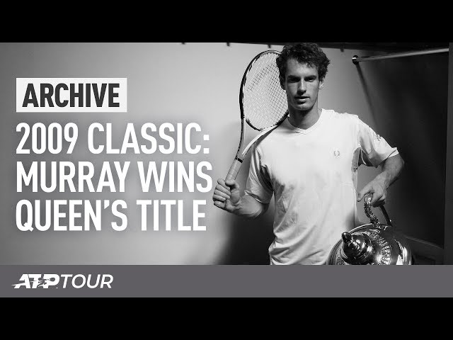 2009 Queen's Final: Murray v. Blake | ARCHIVE | ATP