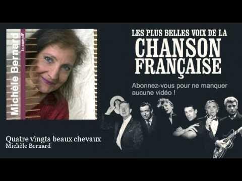 Michèle Bernard - Quatre vingts beaux chevaux