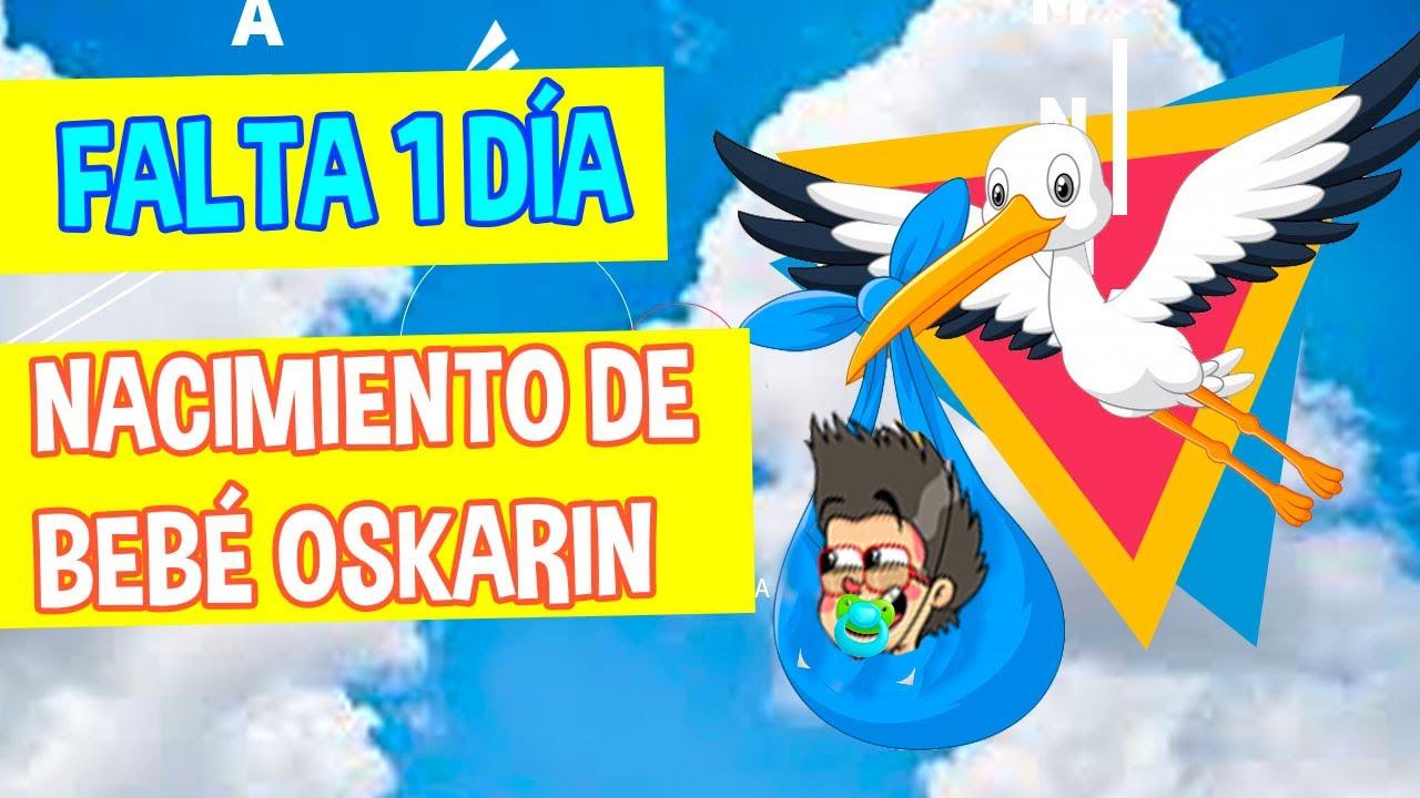 FALTA 1 DIA /  NACIMIENTO DE BEBE OSKARIN / LOS DESTRAMPADOS
