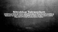 Medical vocabulary: What does Nitroblue Tetrazolium mean