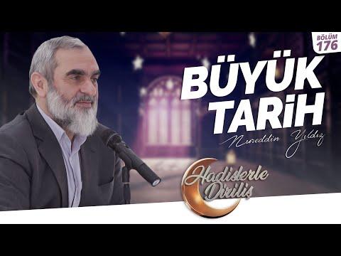 BÜYÜK TARİH | Nurettin Yıldız | Hadislerle Diriliş - 176.Ders
