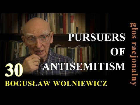 Bogusław Wolniewicz 30 PURSUERS OF ANTISEMITISM, Poland Warsaw 2014