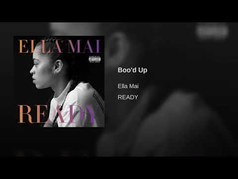 Ella Mai - Boo'd Up (with Download Link)