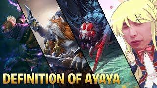 DEFINITION OF AYAYA (SingSing Dota 2 Highlights #1329)