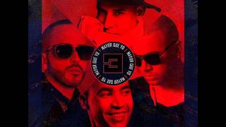 Luny Tunes - Mayor Que Yo 3 (feat. Wisin & Yandel, Daddy Yankee y Don Omar)
