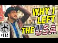 Why I Left America More Than 10 Years Ago