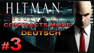 Hitman Absolution Contracts Modus #3 [DE/XBOX360] - Ab in den Ofen mit dir xD