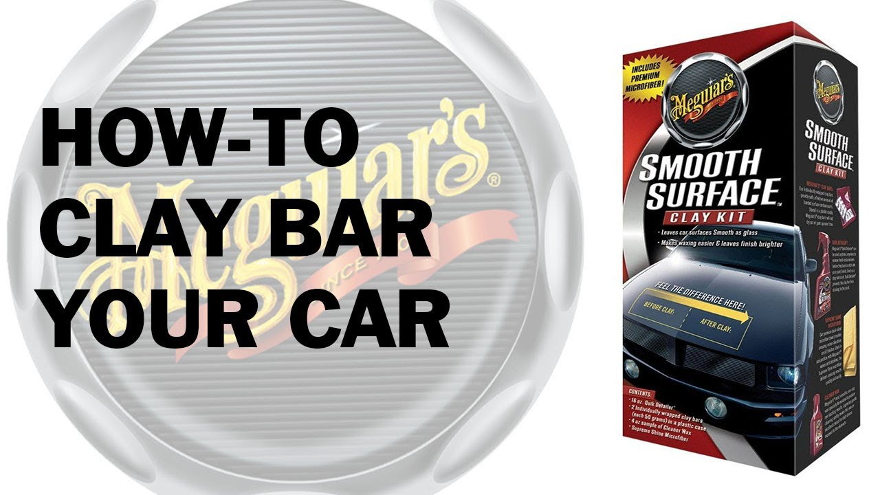 How to Clay Bar