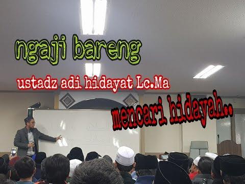 ngaji-bareng-ustadz-adi-hidayat-lc.ma-  -menjemput-hidayah