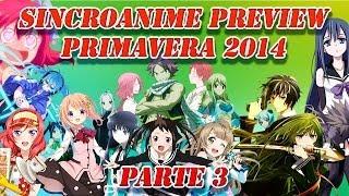 SincroAnime Preview: Primavera 2014-3