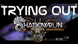 Trying Out: Shadowrun Dragonfall (Director