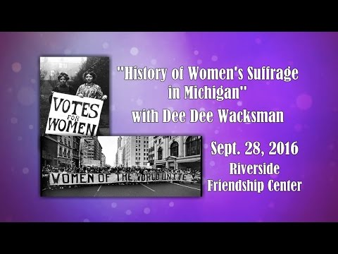 Bay Co. Division on Aging - History of Women's Suffrage in Michigan - Sept. 28, 2016