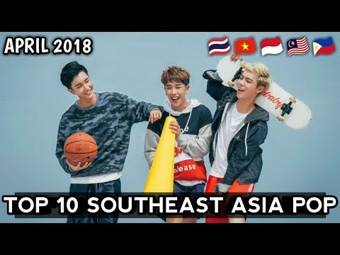 My Top 10 Southeast Asia Pop of April 2018
