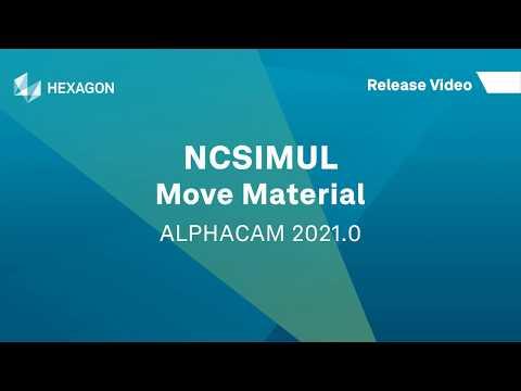 NCSIMUL - Move Material | ALPHACAM 2021