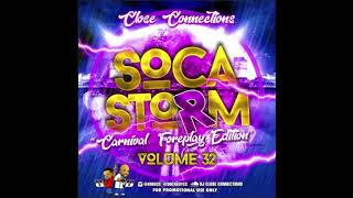 Close Connections   Soca Storm 32 2018 Foreplay