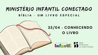 Ministério Infantil Conectado - Aula 25/04   Conhecendo o livro