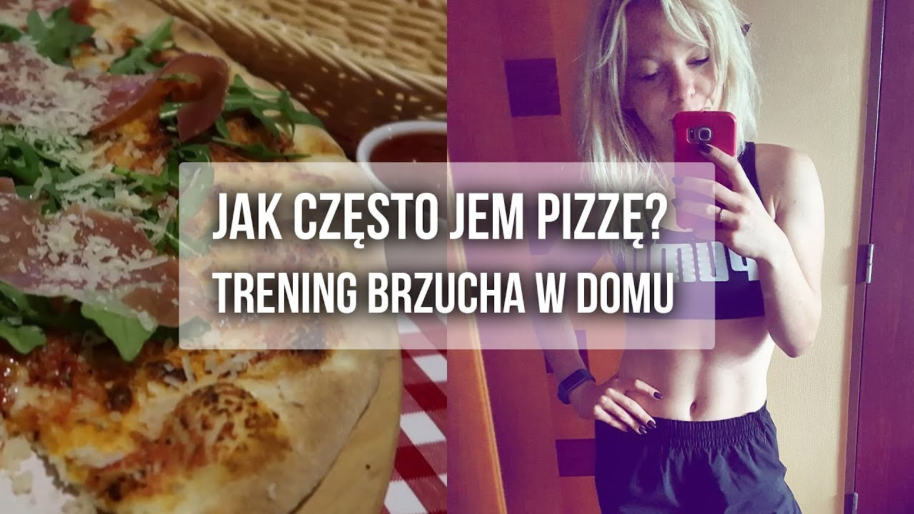 Jak często jem pizzę, mój trening brzucha i prawdziwy jarmark | Codziennie Fit