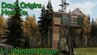 Dayz Origins - How To: Lv.1 Hero/bandit Nested House