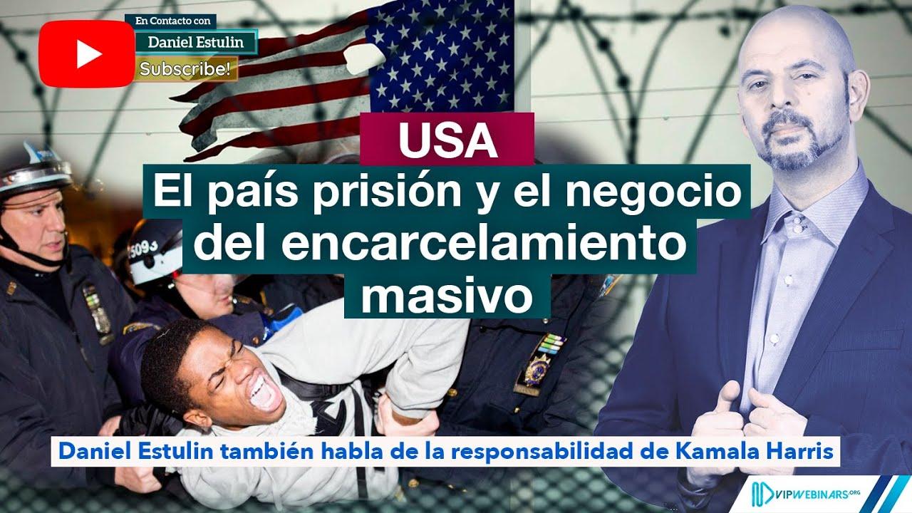 Estados Unidos, el país prisión...