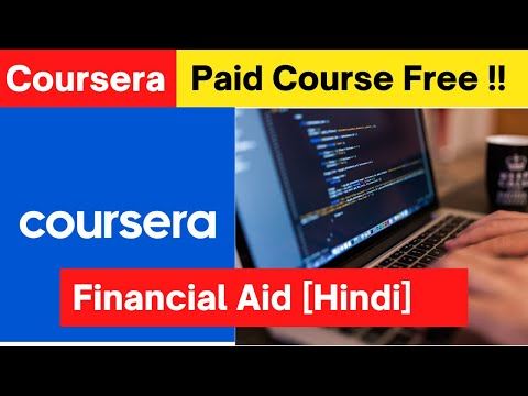 [ Hindi ] Learn Paid courses of Coursera For free | Apply for Financial Aid