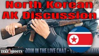 Zeke Shoots: North Korean AK