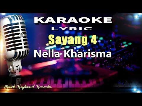 Nella Kharisma - Sayang 4 Karaoke Tanpa Vokal