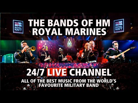 24/7 Military Music Video Channel | The Bands of HM Royal Marines