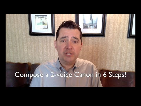 Compose a 2-voice canon in 6 steps!